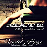 Mate: The Complete Serial | Violet Haze