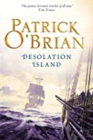 Desolation Island: Aubrey/Maturin series, book 5 (Aubrey & Maturin series)