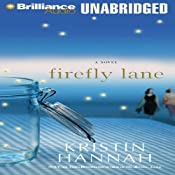 Firefly Lane: A Novel | [Kristin Hannah]