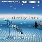 Firefly Lane: A Novel | [Kristin Hannah]