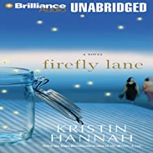 Firefly Lane: A Novel Audiobook by Kristin Hannah Narrated by Susan Ericksen