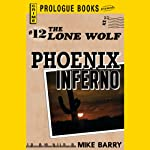 Phoenix Inferno (       UNABRIDGED) by Mike Barry Narrated by Adam Epstein