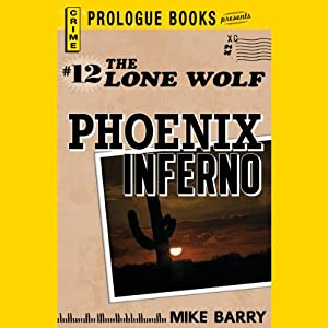 Phoenix Inferno | [Mike Barry]