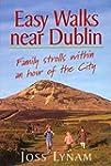 Easy Walks Near Dublin: Family Stroll...