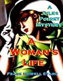 A Woman's Life (A Jules Poiret Mystery Book 14)