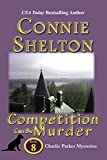 Competition Can Be Murder (Charlie Parker Mystery Book 8)