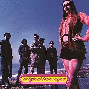 Original Love / Eyes