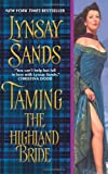 Taming the Highland Bride (0061344788) by Sands, Lynsay