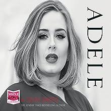 Adele | Livre audio Auteur(s) : Sean Smith Narrateur(s) : Katie Scarfe