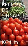 RECETAS DE SINGAPUR