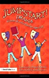 img - for Jumpstart! Drama: Games and Activities for Ages 5-11 book / textbook / text book