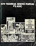 1979 AMC Repair Shop Manual Original 79 Pacer, Spirit, AMX, Concord,