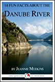 14 Fun Facts About the Danube (15-Minute Books)