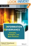 Information Governance: Concepts, Str...
