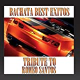 Bachata Best Exitos: Tribute To Romeo Santos