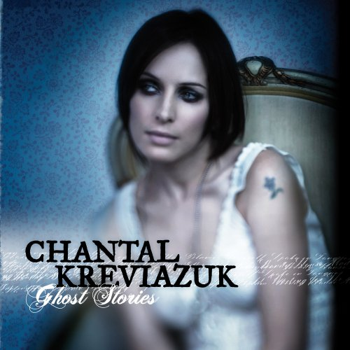 Chantal Kreviazuk - Ghost Stories [Us Import] - Zortam Music