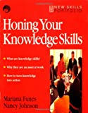echange, troc Mariana Funes, Nancy Johnson - Honing Your Knowledge Skills: A Route Map
