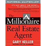 The Millionaire Real Estate Agent: It's Not About the Money...It's About Being the Best You Can Be! ~ Dave Jenks
