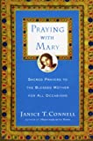 img - for Praying with Mary: Sacred Prayers to the Blessed Mother for All Occasions book / textbook / text book
