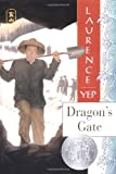 Dragon's Gate: Golden Mountain Chronicles: 1867