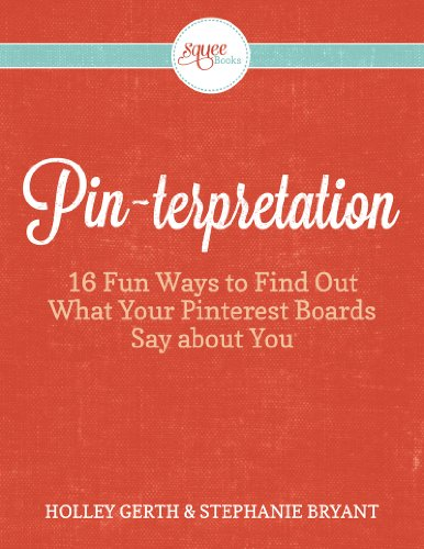 Pinterpretation: 16 Fun Ways to Find Out What Your Pinterest Boards Say about You