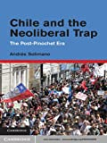 img - for Chile and the Neoliberal Trap book / textbook / text book