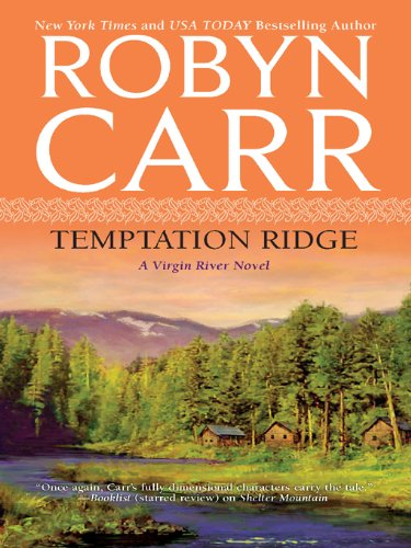 Temptation Ridge (Virgin River) by Robyn Carr