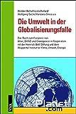 Die Umwelt in der Globalisierungsfalle.
