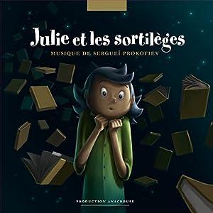 Julie et les sortilèges Performance