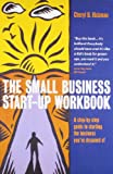 Cheryl D. Rickman The Small Business Start-up Workbook