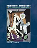 Bundle: Development Through Live: A Psychosocial Approach + Psychology CourseMate with eBook Printed Access Card (1133156355) by Newman, Barbara M.