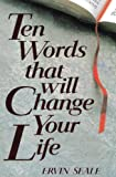 img - for Ten Words That Will Change Your Life book / textbook / text book