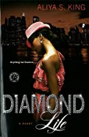 Diamond Life: A Novel