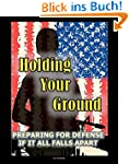 Holding Your Ground: Preparing for De...