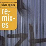 Remixes by Silver Apples (2000-08-08)