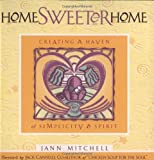 Home Sweeter Home: Creating a Haven of Simplicity and Spirit (Sweet Simplicity, Book 1)