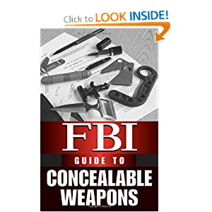 FBI Guide to Concealable Weapons F.B.I.