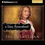 A Love Surrendered: Winds of Change, Book 3   Julie Lessman