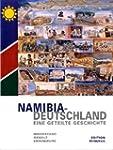 Namibia - Deutschland, Eine geteilte...