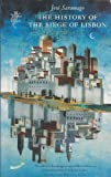 The History of the Siege of Lisbon (1860461328) by Saramago, Jose