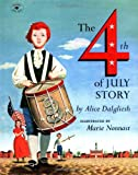 The Fourth of July Story (0689718764) by Dalgliesh, Alice