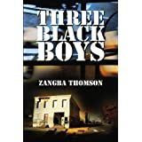 Three Black Boys ~ Zangba Thomson
