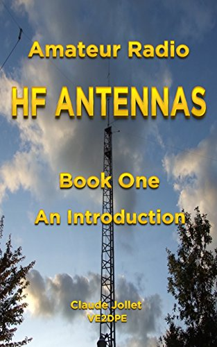 Amateur Radio HF Antennas: Book One An Introduction PDF Download Free