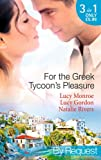 img - for For the Greek Tycoon's Pleasure (Mills & Boon by Request) book / textbook / text book