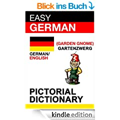 Easy German - pictorial dictionary (English Edition)