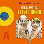 Letzte Runde | Moritz Matthies