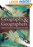 Geography and Geographers: Anglo-North American human geography since 1945