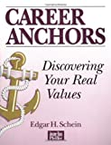 Career Anchors, Workbook: Discovering Your Real Values (0883900300) by Schein, Edgar H.