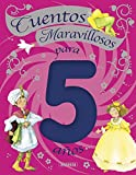 Cuentos maravillosos para 5 años / Fairy tales for 5 years old