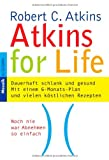 Atkins for Life. (344216625X) by Robert C. Atkins